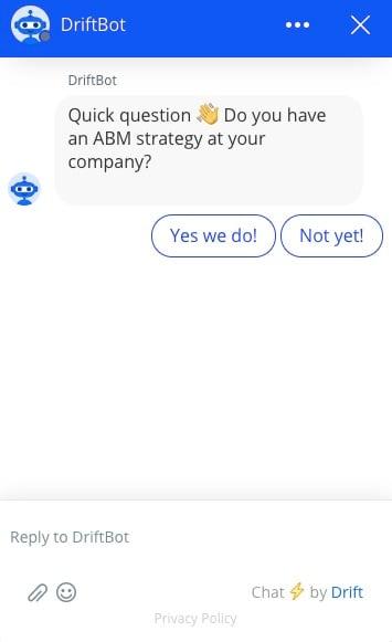 Drift chatbot asking a question